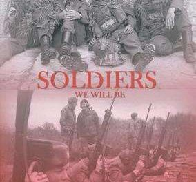 New Book Just Out – Soldiers We Will Be